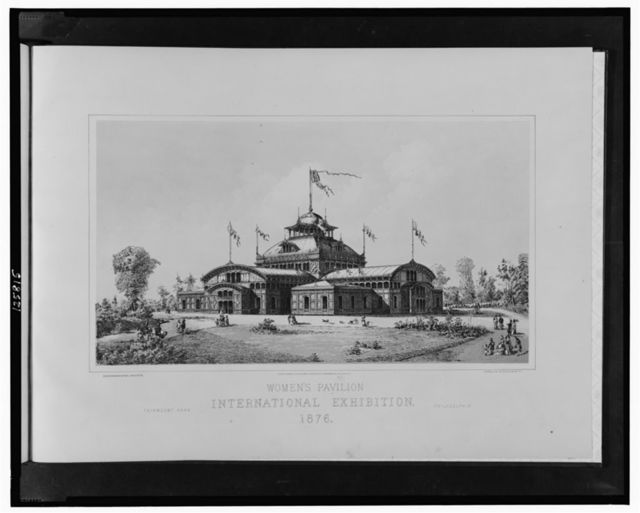Women's Pavilion, International Exhibition, 1876--Fairmont Park, Philadelphia / Schwarzmann & Pohl, architects; photo-lith. by Julius Bien, N.Y.
