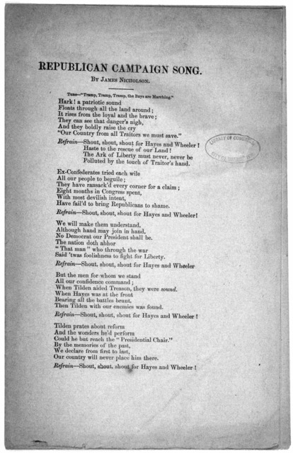 [4 songs by James Nicholson, comprising Republican campaign song; The voice of the nation's dead; We will not vote for Tilden; 1876. Republican campaign song.  N.p., n. d.]