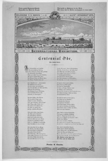 Centennial ode, by Joseph Sutter. [Philadelhia. 1876].