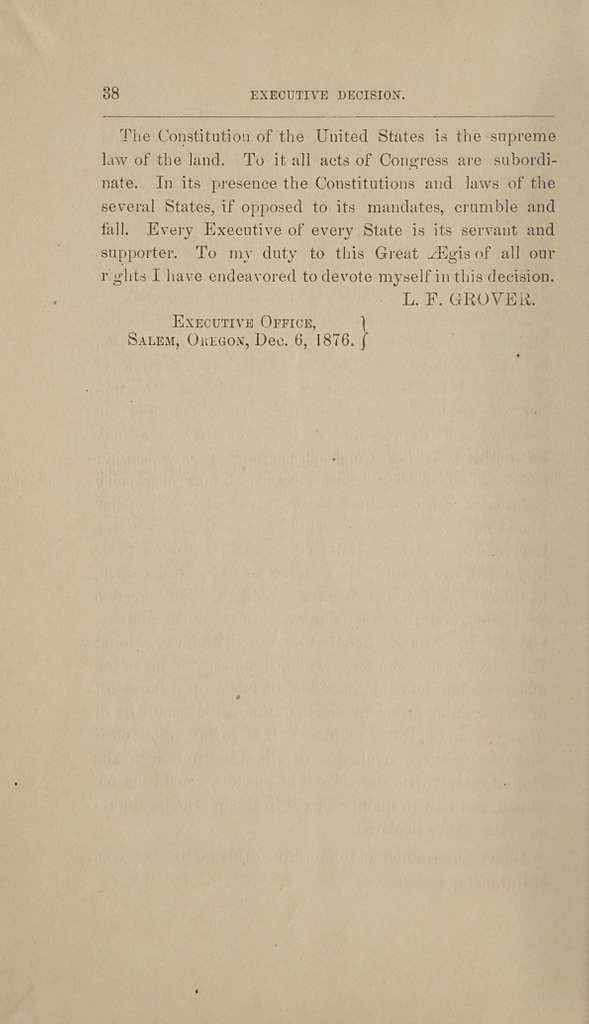 Executive decision by the governor of Oregon, in the matter of eligibility of elector of president and vice president of the United States, for 1876
