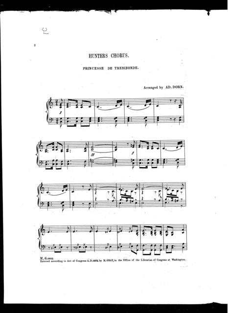 Hunters chorus, Princess de Trebizonde