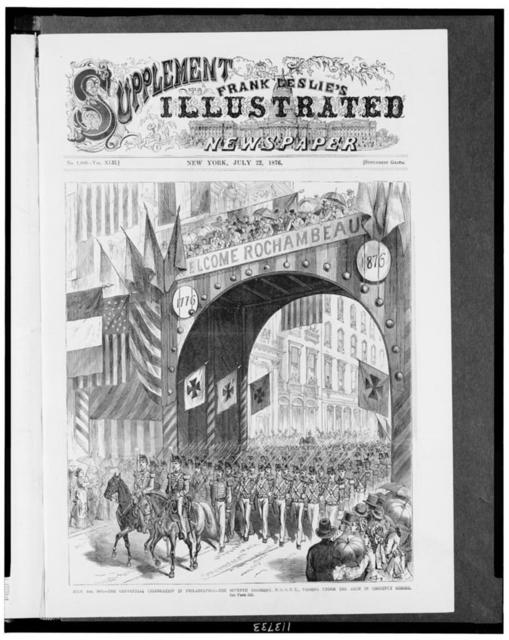 July 4th, 1876. The Centennial celebration in Philadelphia - The Seventh regiment, N.G.S. N.Y., passing under the arch in Chestnut Street