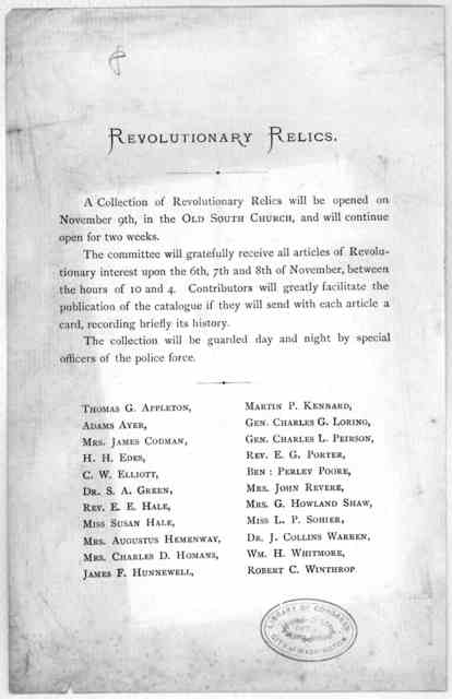 Revolutionary relics. A collection of revolutionary relics will be opened on November 9th, in the Old South Church, and will continue open for two weeks [1876].