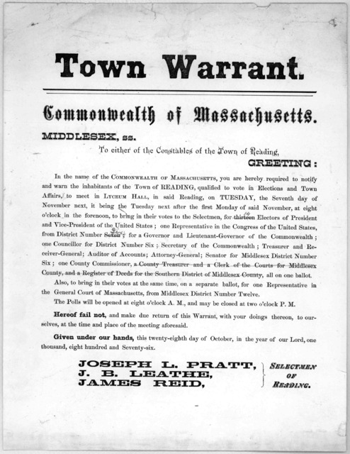 Town warrant. Commonwealth of Massachusetts Middlesex, ss. To either of the constables of the Town of Reading, Greeting: In the name of the Commonwealth of Massachusetts, you are hereby required to notify and warn the inhabitants of the Town of