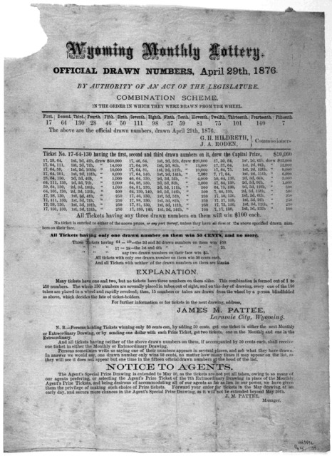 Wyoming monthly lottery. Official drawn numbers, April 29th, 1876. By authority of an act of the Legislature. Combination scheme in which they were drawn from the wheel ... Laramie City, Wyoming. 1876.