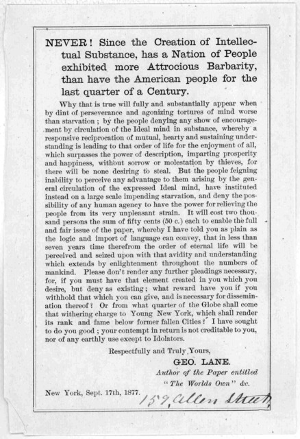 """Never! Since the creation of intellectual substance, has a nation of people exhibited more attrocious barbarity, than have the American people for the last quarter of a century ... Geo Lane. Author of the paper entitled """"The Worlds own"""" &c. New"""