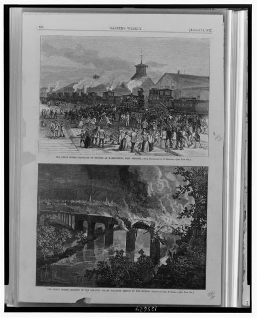 The great strike--Blockade of engines at Martinsburg, West Virginia / from photograph by D. Bendann.  The great strike--Burning of the Lebanon Valley  Railroad bridge by the rioters / drawn by Fred. B. Schell.