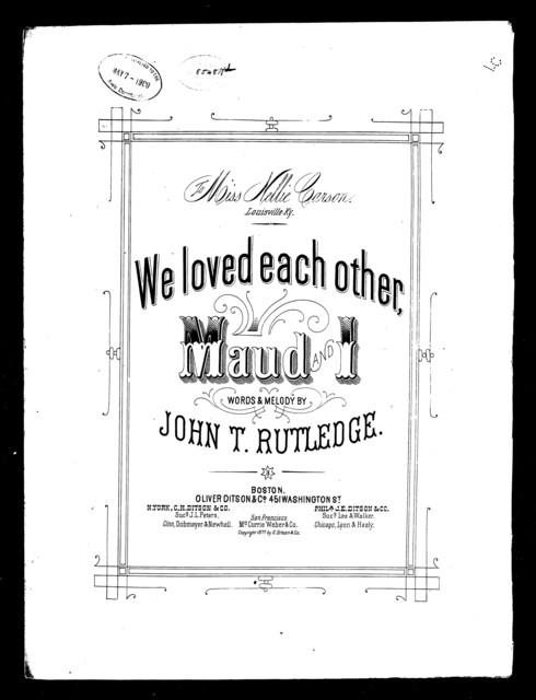 We loved each other, Maud and I