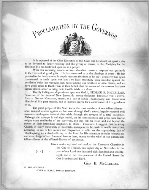 Proclamation by the Governor. It is expected of the Chief Executive of this State that he should set apart a day to be devoted to family rejoicing and the giving of thanks ... [Trenton, 1878].
