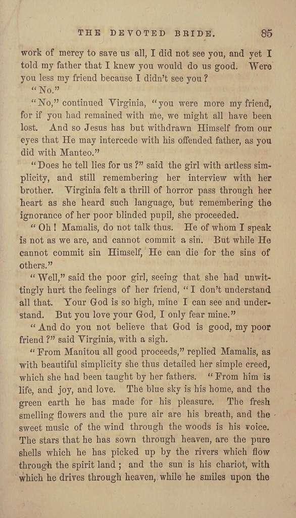 The devoted bride;