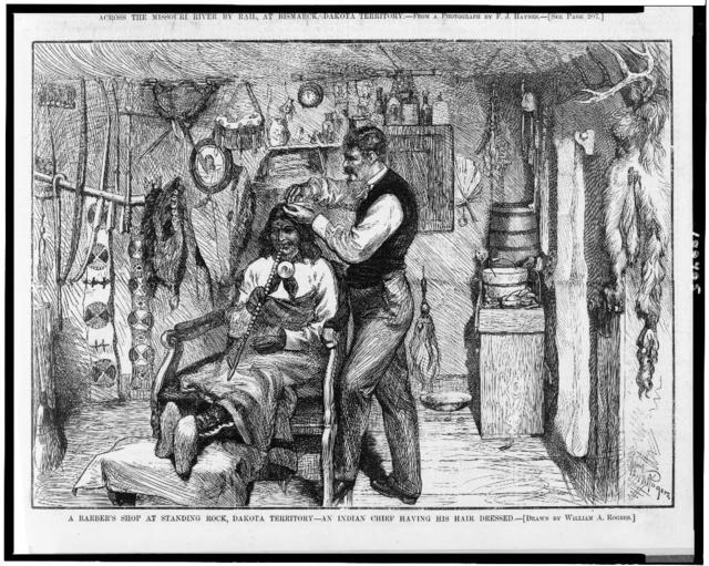 A barber's shop at Standing Rock, Dakota Territory--an Indian chief having his hair dressed / drawn by William A. Rogers.