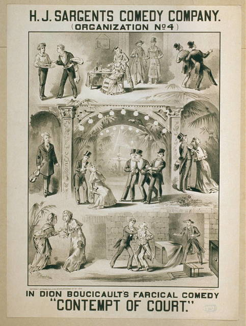 "H.J. Sargents Comedy Company (organization no. 4) in Dion Boucicault's farcical comedy, ""Contempt of court"""