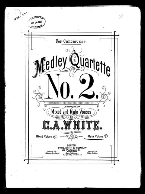 Medley quartette, no. 2 [male voices]