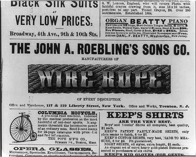 The John A. Roebling's Sons Co. Manufacturers of wire rope of every description. New York City and Trenton, N.Y.