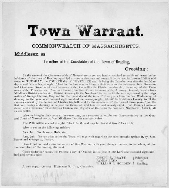 Town warrant. Commonwealth of Massachusetts Middlesex, ss. To either of the constables of the Town of Reading, Greeting. In the name of the Commonwealth of Massachusetts, you are hereby required to notify and warn the inhabitants of the Town of
