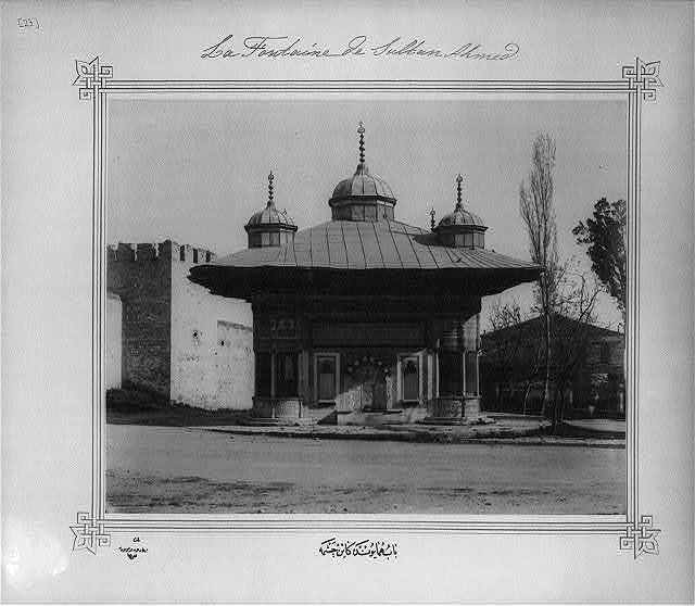 [A fountain at the Bab-i Hümayun (Imperial Gate)] / Lieutenant Colonel of the General Staff, Ali Rıza Bey.