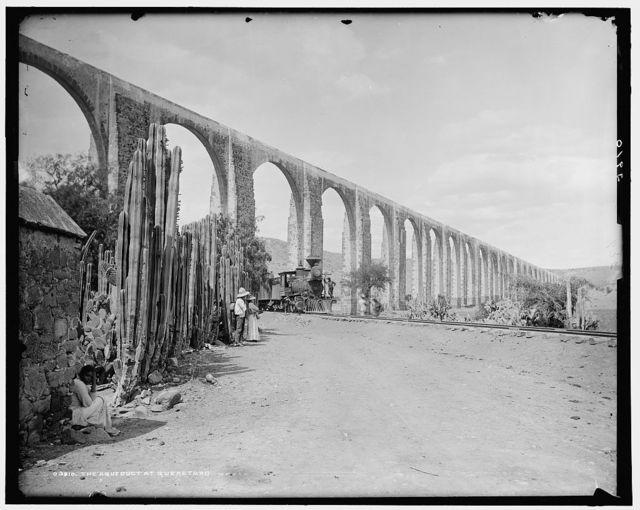Aqueduct at Queretaro, The