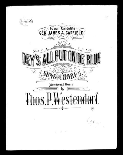 Dey's all put on de blue