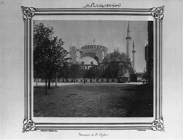 [Exterior view of the Ayasofya Camii (mosque)] / Abdullah Frères, Phot., Constantinople.