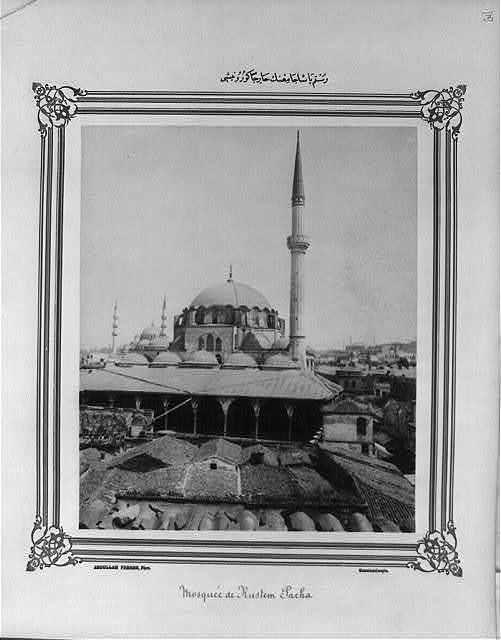 [Exterior view of the Rüstem Paşa Camii (mosque)] / Abdullah Frères, Phot., Constantinople.
