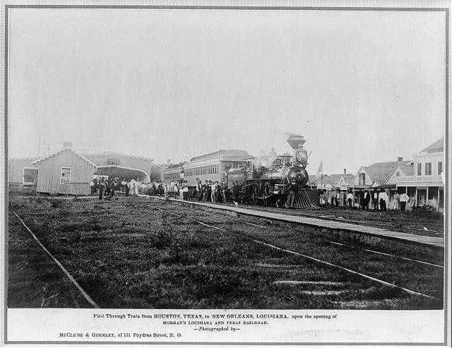 First through train from Houston, Texas, to New Orleans, Louisiana, upon the opening of Morgan's Louisiana and Texas Railroad