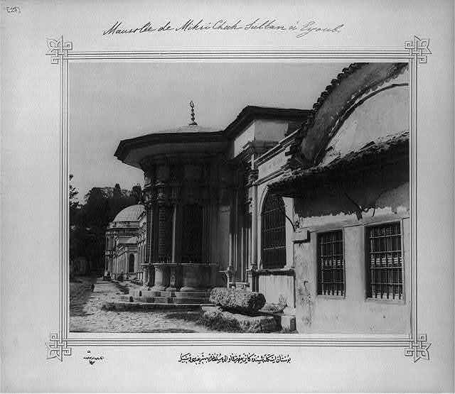 [Fountain and Mausoleum of Mihrişah Valide Sultan at the Bostan port] / Lieutenant Colonel of the General Staff, Ali Rıza Bey.