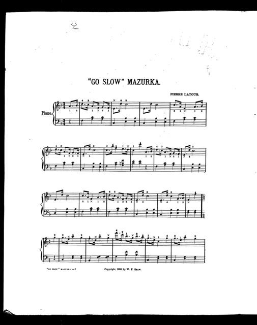 """"""" Go slow"""" mazurka"""