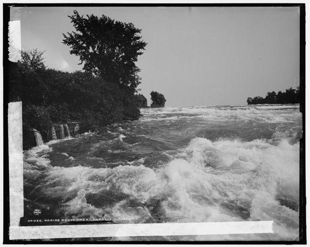 Rapids above American Falls, Niagara Riv[er]