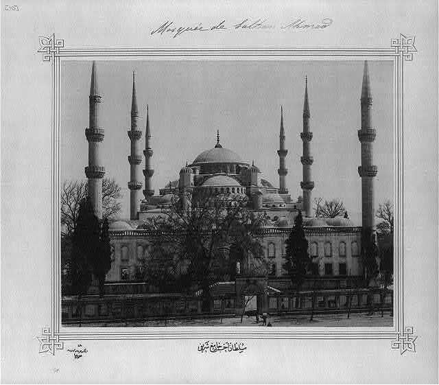 [Sultanahmet Camii (mosque)] / Lieutenant Colonel of the General Staff, Ali Rıza Bey.