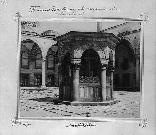 [The ablution fountain in the neighborhood of the Sultanahmet Camii (mosque)] / Lieutenant Colonel of the General Staff, Ali Rıza Bey.