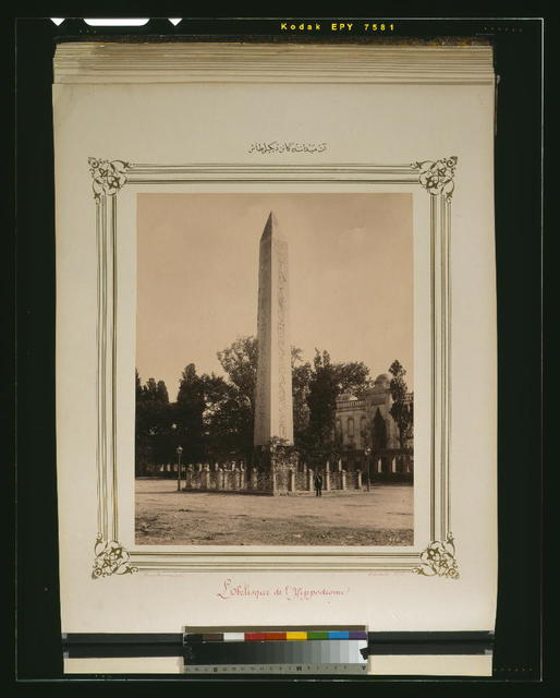 [The erected stone (obelisk) located in the Hippodrome] / Constantinople, Abdullah Frères.