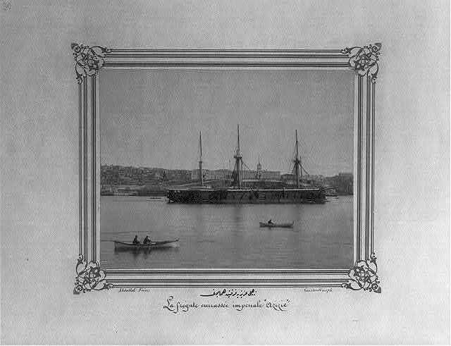 [The Imperial Ironclad Frigate Aziziye] / Abdullah Frères, Constantinople.