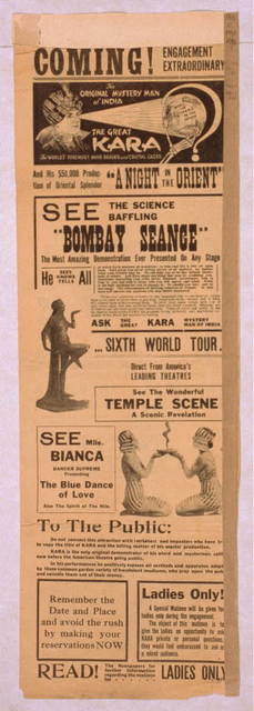 """The original mystery man of India, the great Kara the world's foremost mind reader and crystal gazer and his $50,000 production of Oriental splendor """"A night in the Orient."""""""