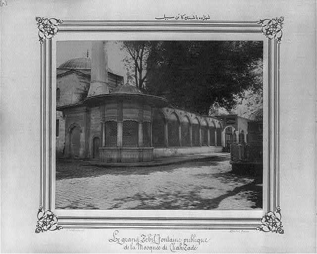 [The public fountain in Şehzadebaşı] / Constantinople, Abdullah Frères.