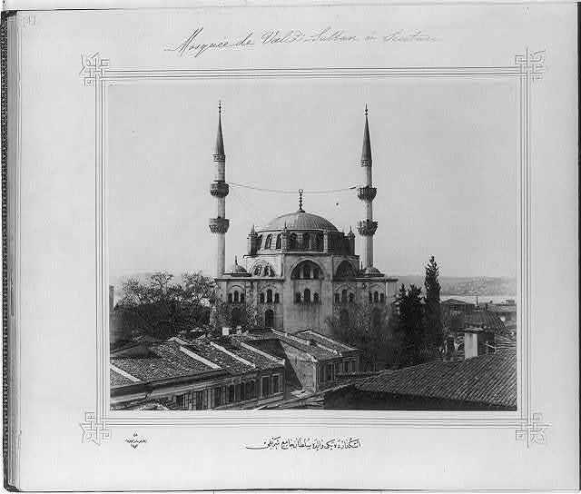 [The Yeni Valide Sultan Camii (mosque) in Üsküdar] / Lieutenant Colonel of the General Staff, Ali Rıza Bey.
