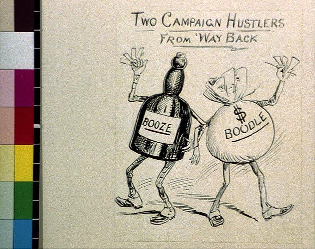 Two campaign hustlers from way back, Booze & Boodle