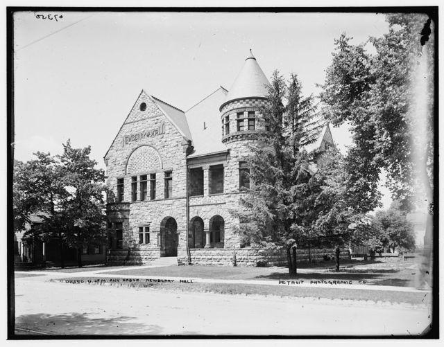 U. of M., Ann Arbor, Newberry Hall