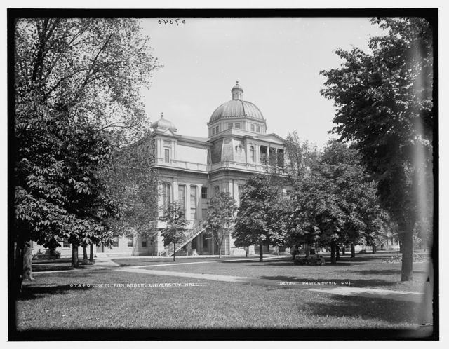 U. of M., Ann Arbor, University Hall