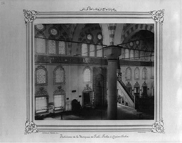 [View of the interior of the Piyale Paşa Camii (mosque)] / Abdullah Frères, Phot., Constantinople.