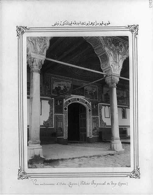 [View of the Orta Kapısı (Middle Gate) in the Imperial Topkapı Sarayı (palace)] / Abdullah Frères.