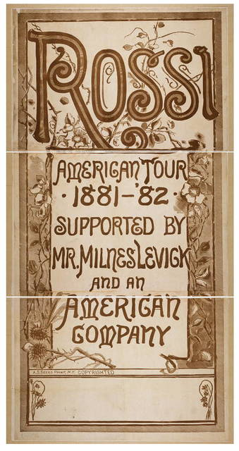 Rossi American tour, 1881-'82 supported by Mr. Milnes Levick and an American company.
