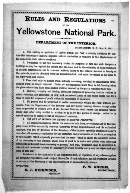 Rules and regulations of the Yellowstone national park. Department of the interior. Washington, D. C. May, 4, 1881.