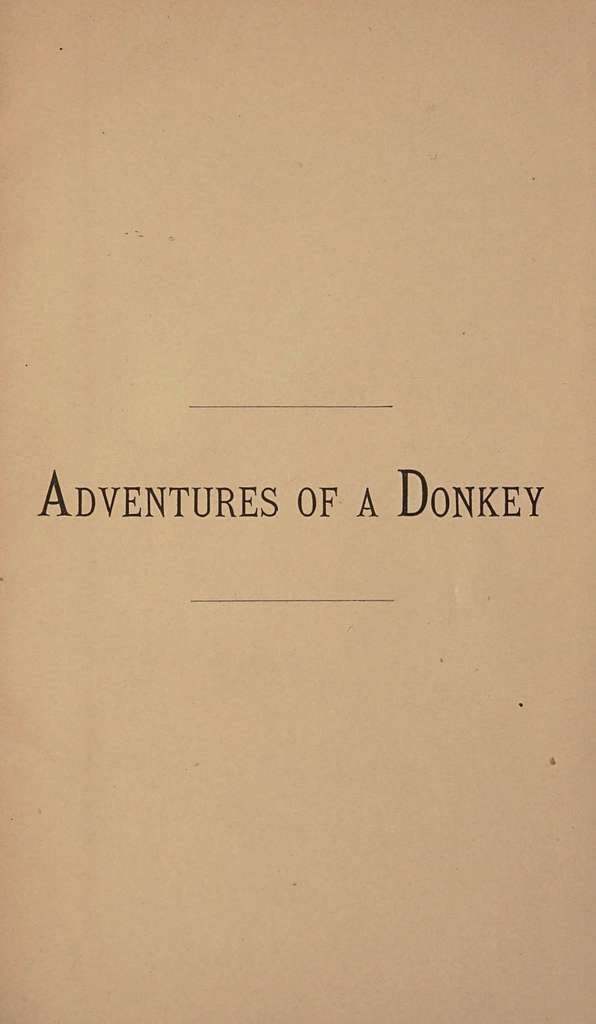 The adventures of a donkey,