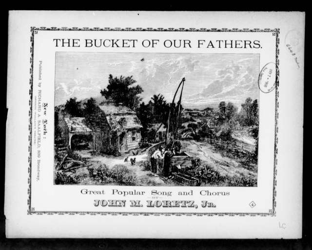 The  Bucket of our fathers