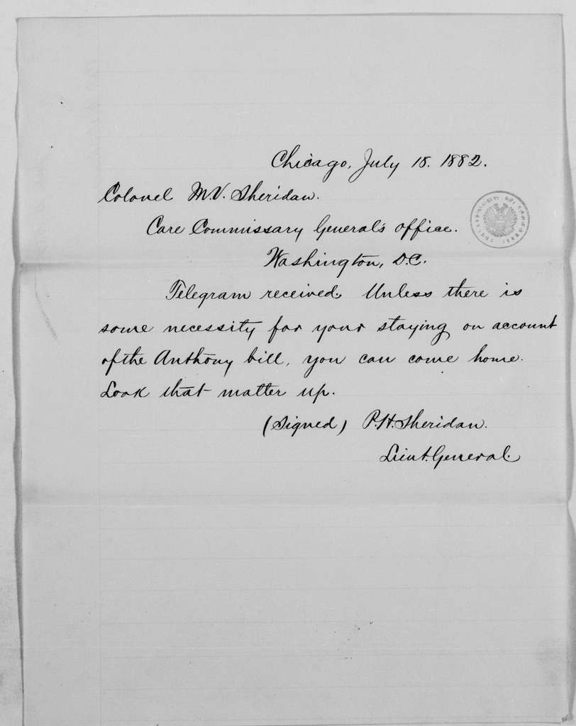 Philip Henry Sheridan Papers: General Correspondence, 1853-1888; 1882; July 13-20