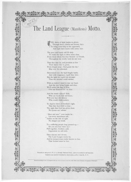 The land league (manifesto) motto. New York. [c. 1882].