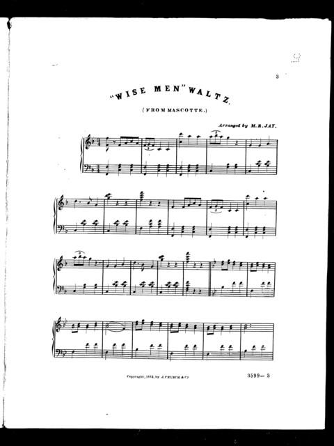 """ Wise men"" waltz [from] Mascotte"