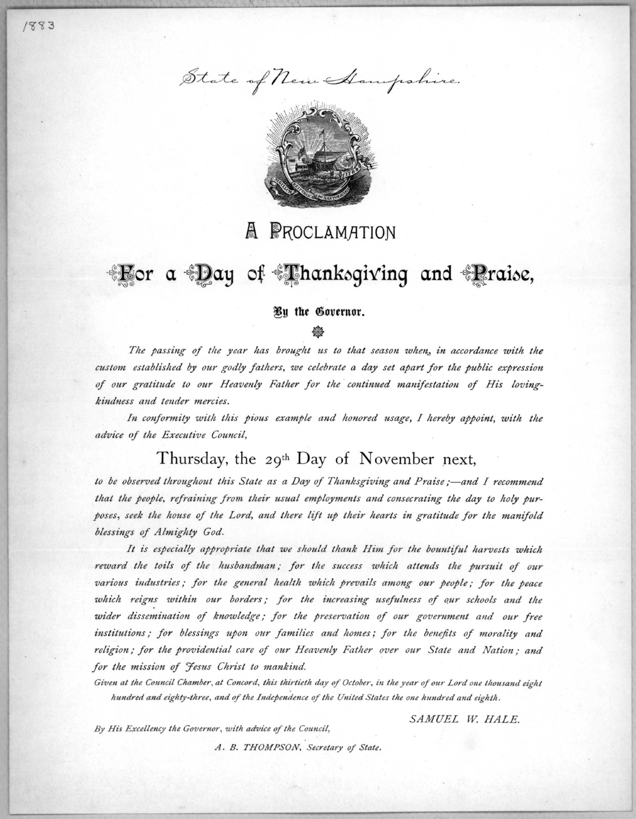 A proclamation for a day of thanksgiving and praise, by the governor ... I hereby appoint ... Thursday, the 29th day of November next, to be observed throughout this state as a day of thanksgiving and praise ... Given at the Council Chamber, at