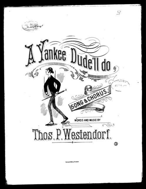 A  Yankee Dude'll do