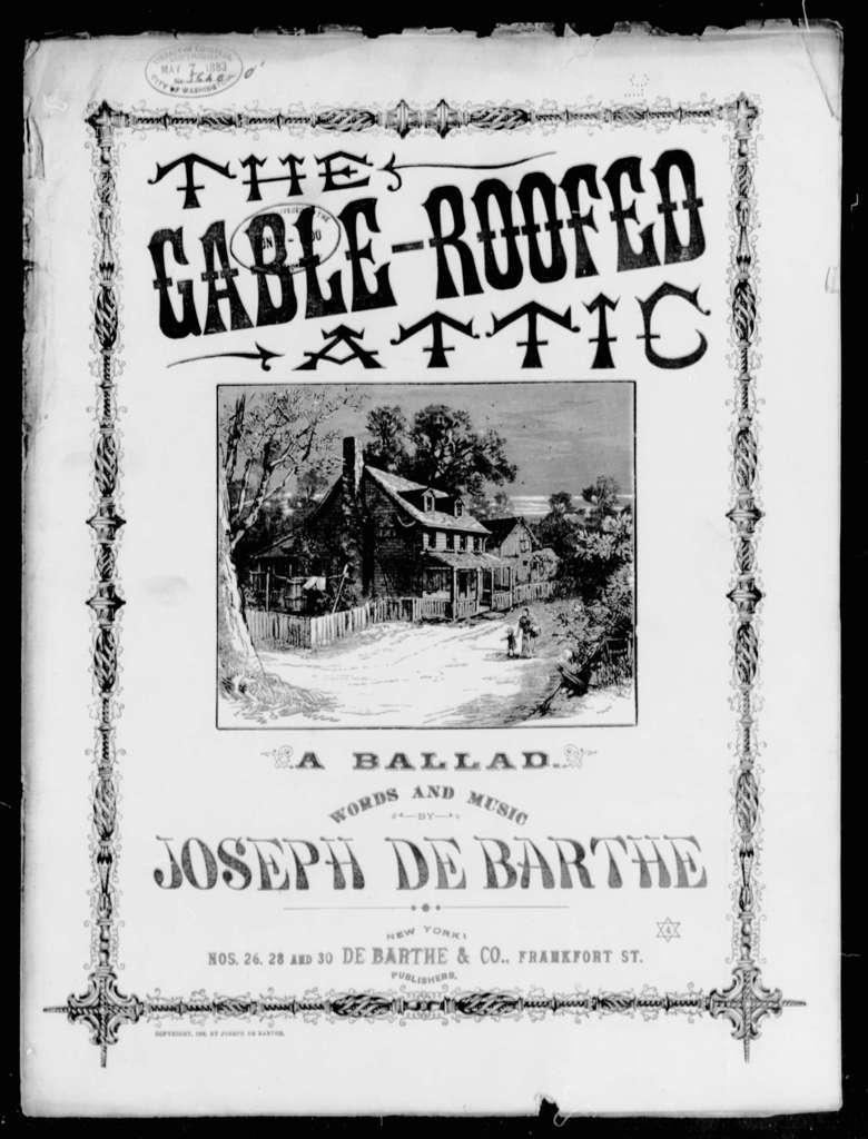 Gable-roofed attic, The; A Ballad